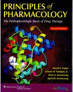 Principles of Pharmacology - The Pathophysiologic Basis of Drug Therapy - GOLAN, DAVID E. - TASHJIAN JR., ARMEN H. - ARMSTRONG, EHRIN J. - ARMSTRONG, APRIL W.