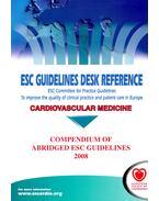 Cardiovascular Medicine - Compendium of Abridged ESC Guidelines 2008 - EUROPEAN SOCIETY OF CARDIOLOGY