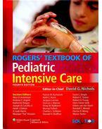 Rogers' Textbook of Pediatric Intensive Care - NICHOLS, DAVID G.