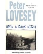 Upon a Dark Night - Lovesey, Peter
