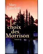 Le choix des Morrison - LAWSON,MARY