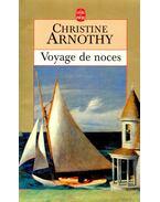 Voyage de noces - Arnothy,Christine