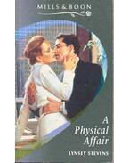 A Physical Affair - Stevens, Lynsey