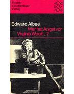 Wer hat Angst vor Virginia Woolf - Albee, Edward
