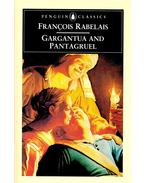 The Histories of Gargantua and Pantagruel - Rabelais, Francois