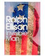 Invisible Man - Ellison, Ralph