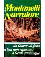 Giorno di festa; Qui non riposano; Gente qualunque, e altre cronache - Montanelli, Indro