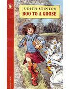 Boo To a Goose - STINTON, JUDITH