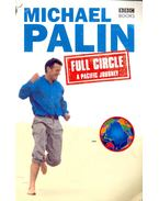 Full Circle / Pacific Journey - Michael Palin