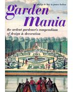 Garden Mania - Philip de Bay, James Bolton