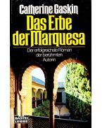 Das Erbe der Marquese - Gaskin, Catherine
