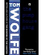 The Pump House Gang - Tom Wolfe