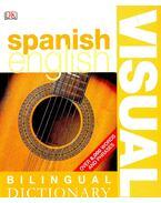 Bilingual Visual Dictionary: Spanish - English - GAVIRA, ANGELES