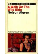 A Walk on the Wild Side - ALGREN. NELSON