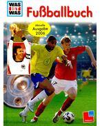 Fussballbuch 2006 - Christoph Bausenwein