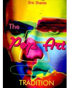 The Pop Art Tradition - Shanes, Eric
