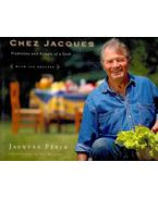 Chez Jacques, Traditions and Rituals of Cook - PÉPIN, JAQUES