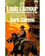 Dark Canyon - L'Amour, Louis