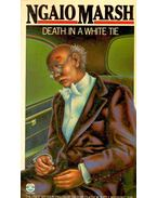Death in a White Tie - Marsh, Ngaio