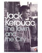 The Town and the City - Jack KEROUAC