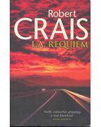 L. A. Requiem - Crais, Robert