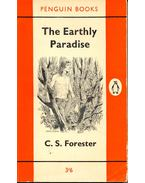 The Earthly Paradise - Forester, C.S.