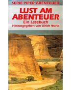 Lust am Abenteuer - WANK, ULRICH