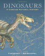 Dinosaurs – A Concise Natural History - FASTOVSKY, DAVID E. - WEISHAMPEL, DAVID B.