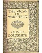 The Vicar of Wakefield - Goldsmith Olivér