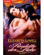 Roulette der Liebe - Elizabeth Lowell