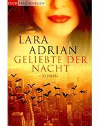 Geliebte der Nacht - Lara Adrian
