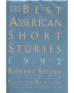 The Best American Short Stories 1992 - Stone, Robert