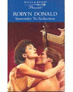 Surrender to Seduction - Donald, Robyn