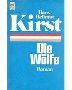 Die Wölfe - Hans Helmut Kirst