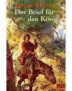 Der Brief für den König - DRAGT, TONKE