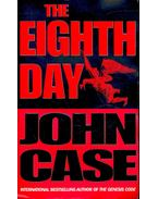 The Eighth Day - Case, John