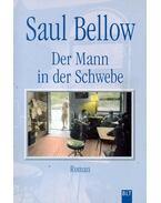 Der Mann in der Schwebe - Bellow, Saul