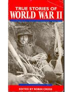 True Stories World War II - Cross, Robin