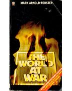 The World at War - ARNOLD-FOSTER, MARK