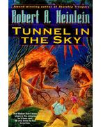 Tunnel in the Sky - Robert A. Heinlein