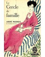 Le Cercle de famille - André Maurois