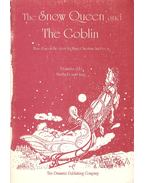The Snow Queen and the Goblin - KING, MARTHA B.