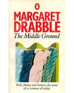 The Middle Ground - Drabble, Margaret