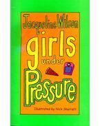 Girls Under Pressure - Jacqueline Wilson