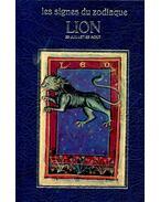 Les signes du zodiaque - Le lion 23 Jullet - 22 Aout - Curcio, Michéle