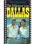 Die Männer von Dallas - Hirschfeld, Burt