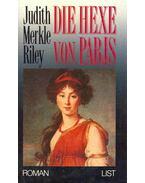 Die Hexe von Paris (Eredeti cím: The Oracle Glass) - Riley, Judith Merkle