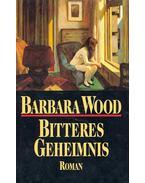 Bitteres Geheimnis (Eredeti cím: Childsong) - Barbara Wood
