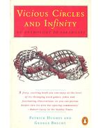 Vicious Circles and Infinity - HUGHES, PATRICK - BRECHT, GEORGE