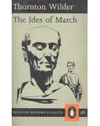 The Ides of March - Wilder, Thornton